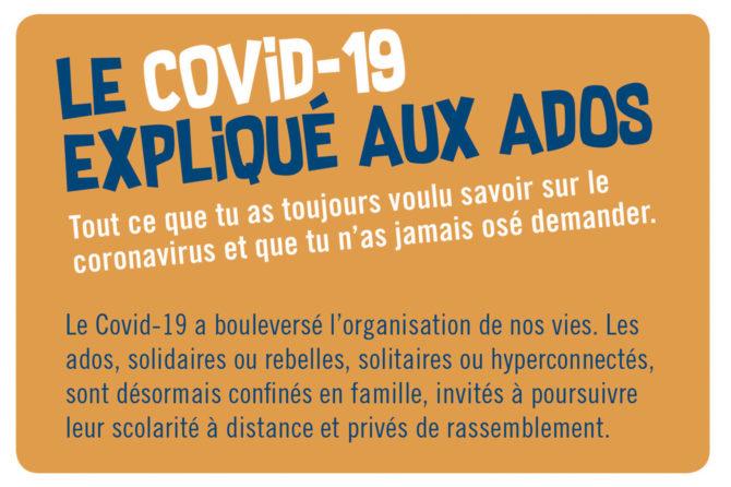 Le COVID-19 expliqué aux ados